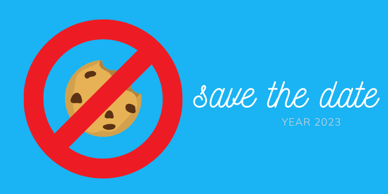 save the date - end of third-party cookies